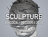 SCULPTURE - ENCODE / DECODE / 2010