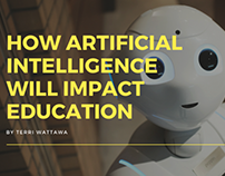 How Artificial Intelligence Will Impact Education