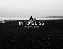INTO BLISS - Jordan Rodin