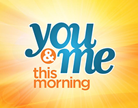 You & Me This Morning Rebrand Package