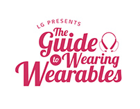 LG Tone - The Guide to Wearing Wearables
