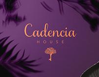 Cadencia House