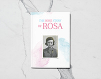 The Rose Story of Rosa