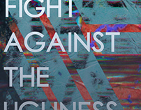 Fight Against The Ugliness Poster