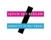 Eşitlik Eşit Değildir / Equality is not Equal