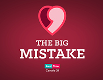 The Big Mistake. REAL TIME