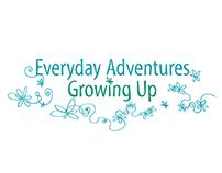 Everyday Adventures Growing Up