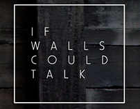 If Walls Could Talk (Award Winner)
