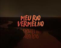 Meu Rio Vermelho, 2016 (Curta-Metragem)