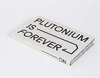 No Nukes, Plutonium is Forever.