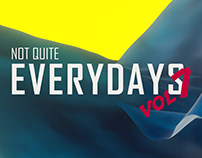 Not Quite Everydays Vol 7