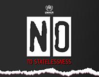 UNHCR campaign  No to Statelessness
