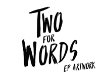 Two For Words - Artwork