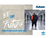 Be The Future - Adidas Originals