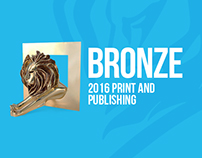Cannes - Bronze - 2016 Print And Publishing