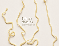 trolley noodles