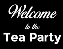 Welcome to the Tea Party | Visual Persuasion
