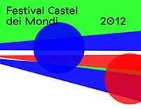 FdM 2012 —Festival Casteldei Mondi 2012