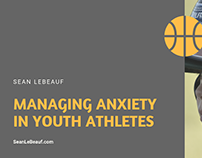Managing Anxiety in Youth Athletes
