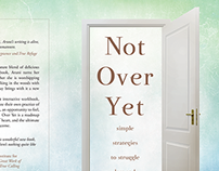 Book Design | Not Over Yet by Aruni Futuronsky