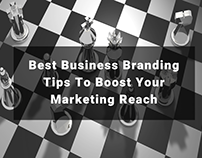 Best Business Branding Tips To Boost Your Marketing Re