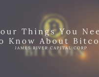 Four Things You Need To Know About Bitcoin
