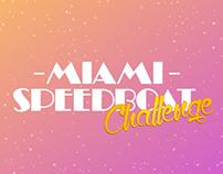Miami Speedboat Challenge