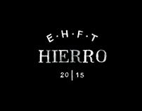 """Imagen de campaña. HIERRO OI15 - """"EHFT"""""""