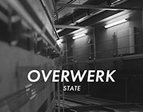 OVERWERK - STATE