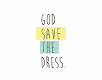 BRANDING | god save the dress