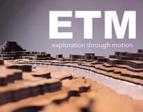 Exploration Through Motion