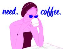 Need. Coffee.