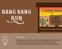 Bang Bang Run