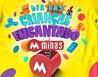 Dia das Crianças Encantado - Lojas Minas