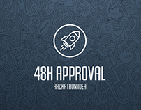 48h Approval - Hackathon idea
