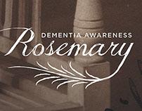 Rosemary: Dementia