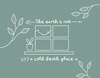 The Earth Is Not A Cold Death Place