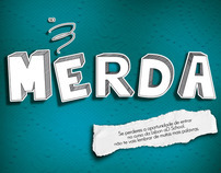 "Lisbon ad School press - ""Merda"""
