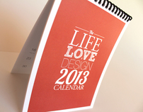 Life Love and Design Calendar 2013