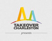 Takeover Charleston :: Identity & Branding
