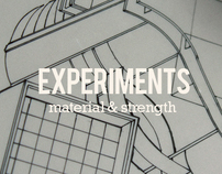 Experiments: Material & Strength