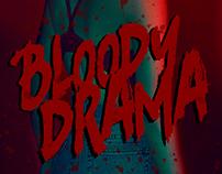 bloody drama: social media promotion