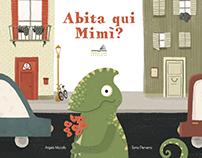 Abita qui Mimì? - Picture Book - VerbaVolant Edizioni