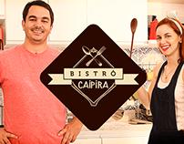 Bistrô Caipira - 1ª Temporada