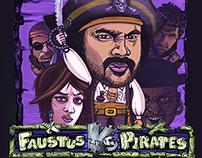 Faustus Vs. Pirates