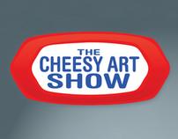 The Cheesy Art Show!