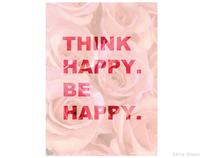Think Happy. Be Happy