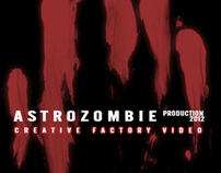 AstroZombie [creative factory video]