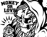 MONEY OR LOVE