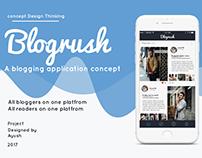 Blogrush- a blogging application concept
